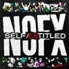 NOFX - Self Entitled LP