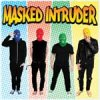 Masked Intruder - Same LP
