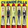 Cyanide Pills - Still Bored LP