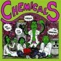 Chemicals, The - For Real, For Live, Forever... LP