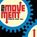 Movement, The - Fools Like You LP