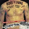 Hunx And His Punx - Street Punk LP
