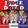 Judge Dread - Dread, White & Blue LP