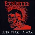 Exploited, The - Let´s Start A War LP