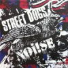 Split - Noise/ Street Dogs 10""