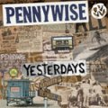 Pennywise - Yesterdays LP+CD