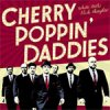 Cherry Poppin´ Daddies, The - White Teeth, Black Thoughts LP+CD