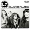L7 - Hollywood Palladium LP