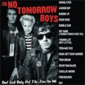 No Tomorrow Boys, The - Bad Luck Baby The Jinx On Me LP
