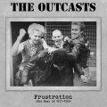 Outcasts, The - Frustration LP