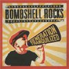 Bombshell Rocks - Generation Tranquilized LP