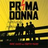 Prima Donna - Nine Lives And Forty-Fives LP