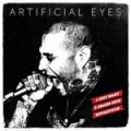 Artificial Eyes - I Just Want A Brand-New Revolution LP