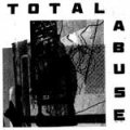 Total Abuse - Same LP