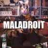 Maladroit – Freedom Fries And Freedom Kisses LP