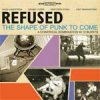 Refused - The Shape Of Punk To Come 2LP