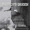 Bishops Green - A Chance To Change LP