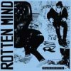 Rotten Mind - I´m Alone Even With You LP