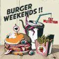 Burger Weekends - Fat Mutation LP
