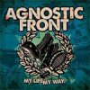 Agnostic Front - My Life My Way LP