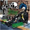 Acidez - Don´t Ask For Permission LP
