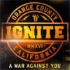 Ignite - A War Against You LP+CD