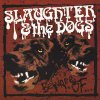 Slaughter & The Dogs - Beware Of... LP