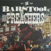Barstool Preachers, The - Blatant Propaganda LP