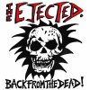 Ejected, The - Back From The Dead LP