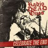 Radio Dead Ones - Celebrate The End col. LP