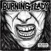 Burning Lady - The Human Condition LP