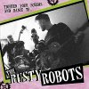 Rusty Robots, The - Tighten Your Screws And Dance To... LP