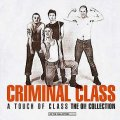 Criminal Class - A Touch Of Class - The Oi! Collection LP