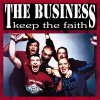 Business, The - Keep The Faith LP