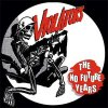 Violators - The No Future Years LP