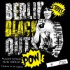Berlin Blackouts - Kissed By The Gutter LP (limited)