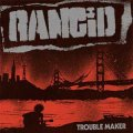 Rancid - Trouble Maker LP