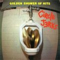Circle Jerks - Golden Shower Of Hits LP