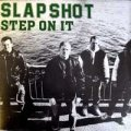 Slapshot - Step On It LP