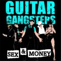 Guitar Gangsters - Sex & Money LP (TP)