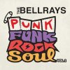 Bellrays, The - Punk Funk Rock Soul Vol. 2 LP