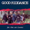 Good Riddance - For God And Country LP