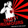 Nasty Rumours - Straight To Your Heart LP (limited)