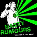 Nasty Rumours - Straight To Your Heart LP (TP)