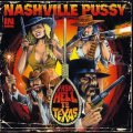 Nashville Pussy - From Hell To Texas LP