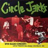 Circle Jerks - Spin Radio Concert: Live At Fender's Ballroom 2LP