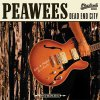 Peawees, The - Dead End City col. LP