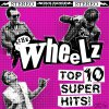 Wheelz, The - Top 10 Super Hits LP