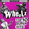 Wheelz, The - Top 10 Super Hits col. LP