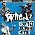 Wheelz, The - Top 10 Super Hits LP (limited)